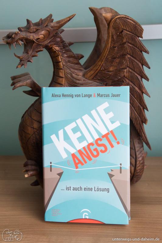 Keine Angst ist auch eine Lösung, Alexa Henning von Lange und Marcus Jauer